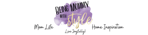 Being Mommy with Style Blog Header