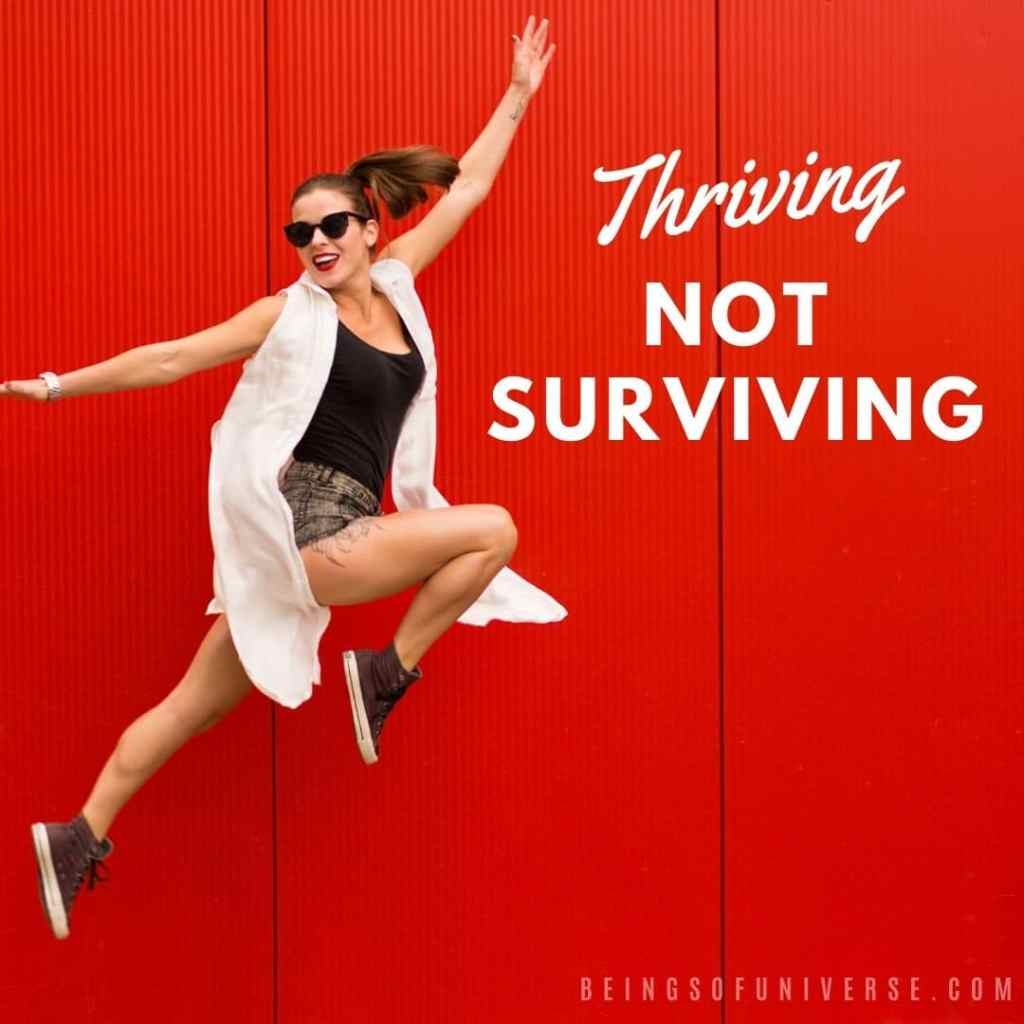 thriving not surviving quote for instagram