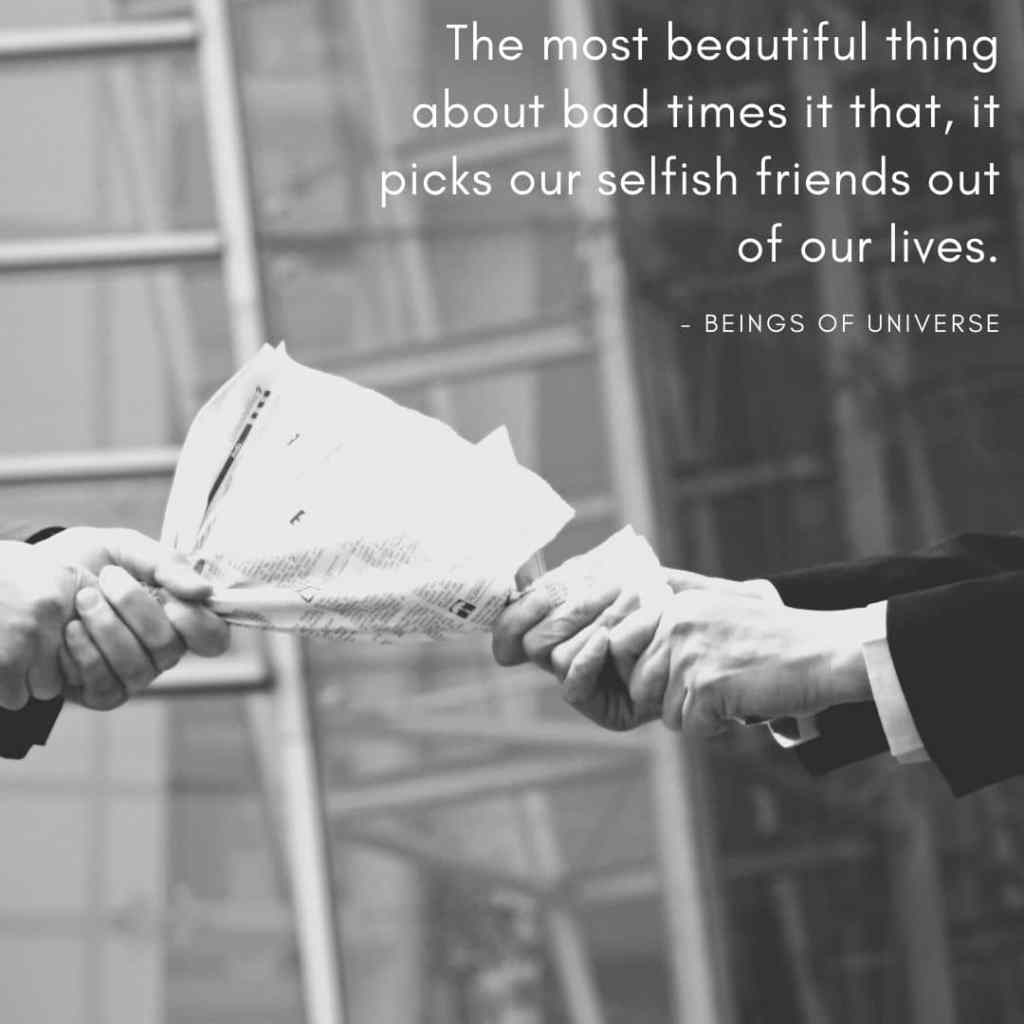 quote about selfish friends