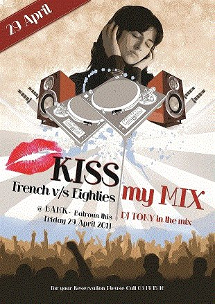 Kiss My Mix French And Eighties At Bank