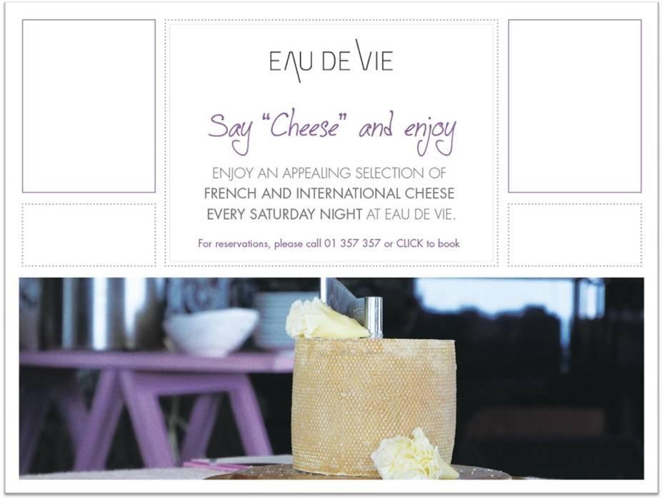 Say Cheese And Enjoy At Eau De Vie