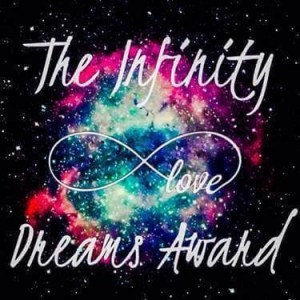 #Infinity dreams Awards