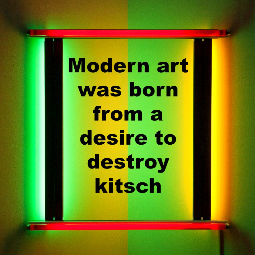 Modern Art was born from a desire to destroy kitsch - Roger Scruton - be kitschig blog