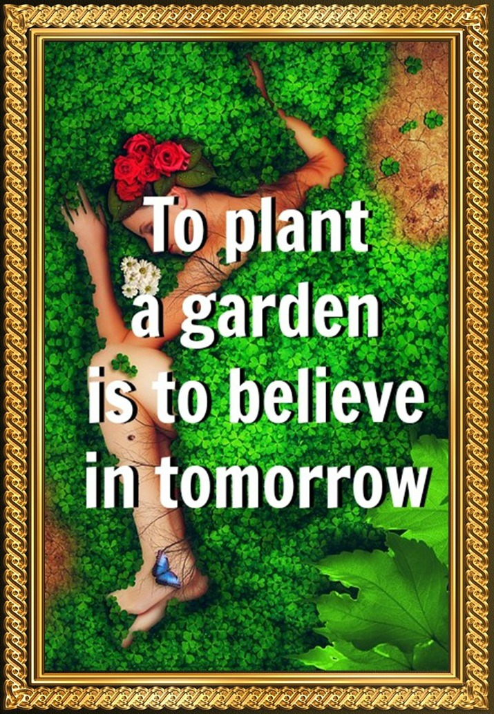 To plant a garden is to believe in tomorrow be kitschig quote Audrey Hepburn