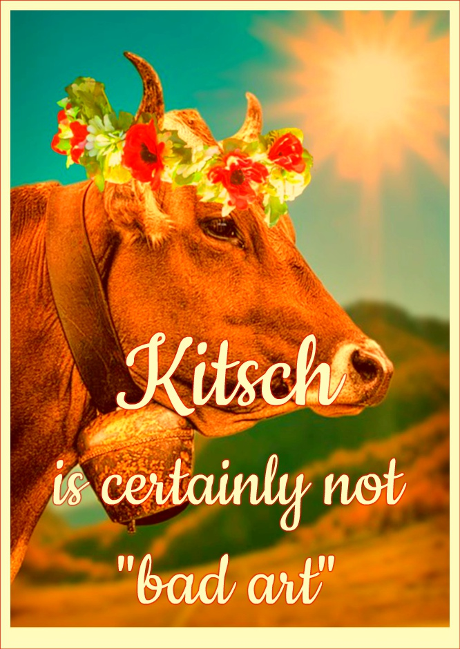 be kitschig blog quote Hermann  Broch Kitsch is certainly not bad art