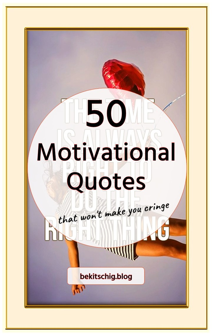 be kitschig blog Berlin 50 motivation quotes that won't make you cringe