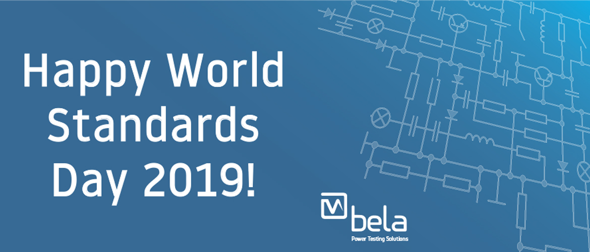 BELA wishes you Happy World Standards Day 2019!