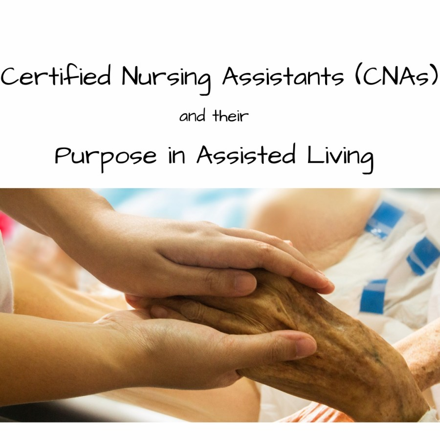 Certified Nursing Assistants (CNAs)