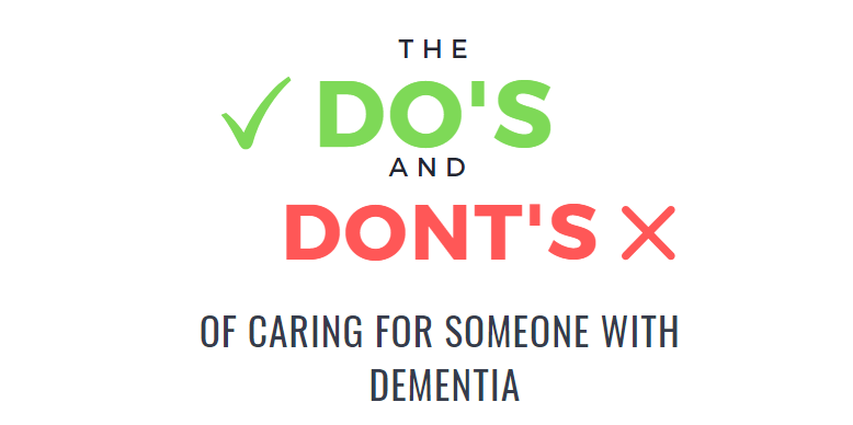 The Do's and Don'ts of Caring for Someone with Dementia