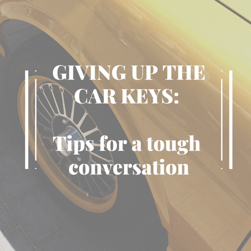 Giving Up the Car Keys: Tips for a tough conversation