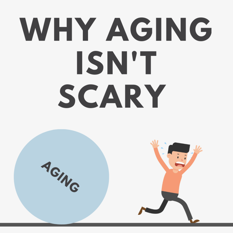 Why Aging Isn't Scary
