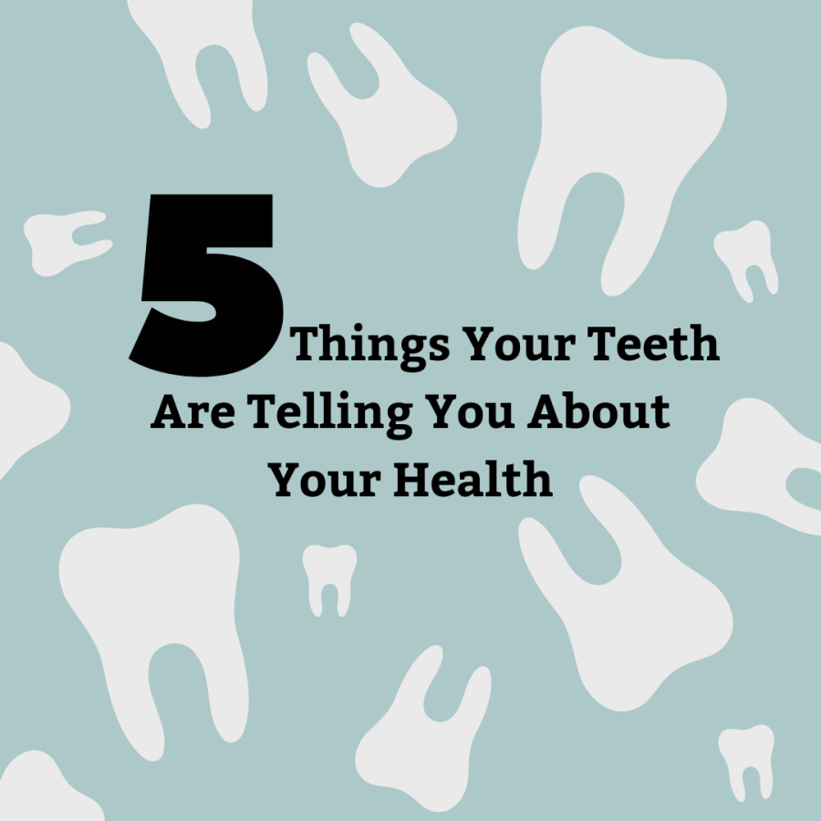 5 Things Your Teeth Are Telling You About Your Health