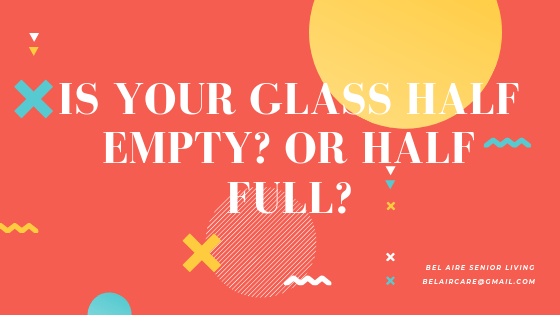 Is Your Glass Half Empty? Or Half full?