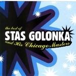 Stas Golonka & The Chicago Masters