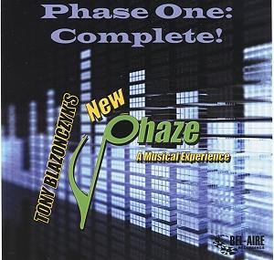 Tony Blazonczyk's New Phaze - Phase One Complete