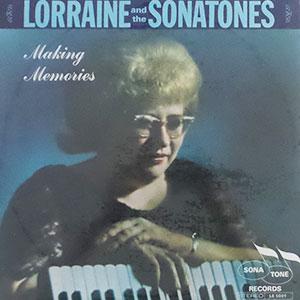 Lorraine and the Sonatones - Making Memories