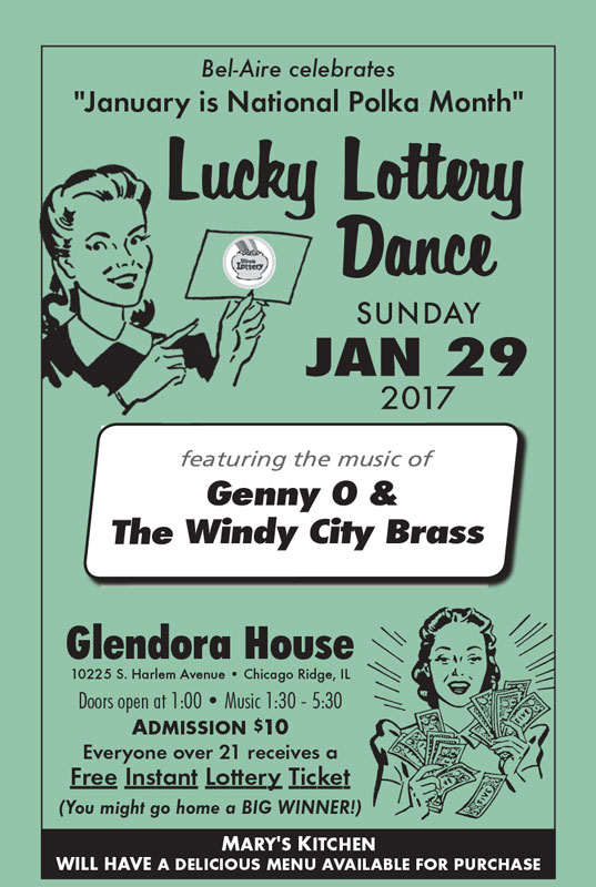 Lucky Lottery Dance on Jan 29, 2017 at Glendora House in Chicago Ridge, IL featuring the music of Genny O & The Windy City Brass