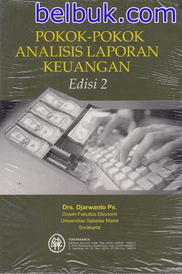 Pokok Pokok Laporan : pokok, laporan, Pokok-pokok, Analisis, Laporan, Keuangan, (Edisi, Djarwanto, Belbuk.com