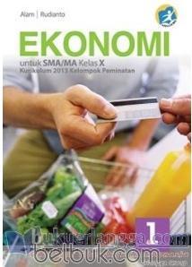 Buku Ekonomi Kelas 10 Kurikulum 2013 Pdf : ekonomi, kelas, kurikulum, Ekonomi, Untuk, SMA/MA, Kelas, (Kelompok, Peminatan), (Kurikulum, 2013), (Jilid, Belbuk.com