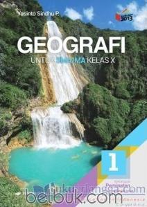 Geografi Kelas 10 : geografi, kelas, Geografi, Untuk, SMA/MA, Kelas, (Kurikulum, 2013), (Jilid, Yasinto, Sindhu, Belbuk.com