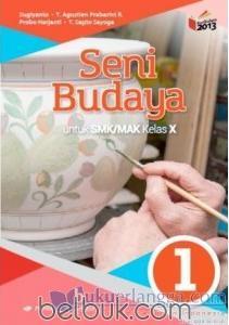 Buku Seni Budaya Kelas 10 Kurikulum 2013 : budaya, kelas, kurikulum, Budaya, Untuk, SMK/MAK, Kelas, (Kurikulum, 2013), (Jilid, Sugiyanto, Belbuk.com