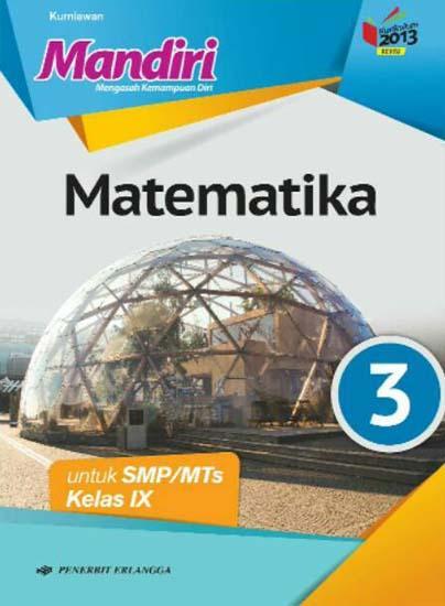 Buku Paket Matematika Kelas 9 : paket, matematika, kelas, Mandiri:, Matematika, Untuk, SMP/MTs, Kelas, (Kurikulum, 2013), (Jilid, Kurniawan, Belbuk.com