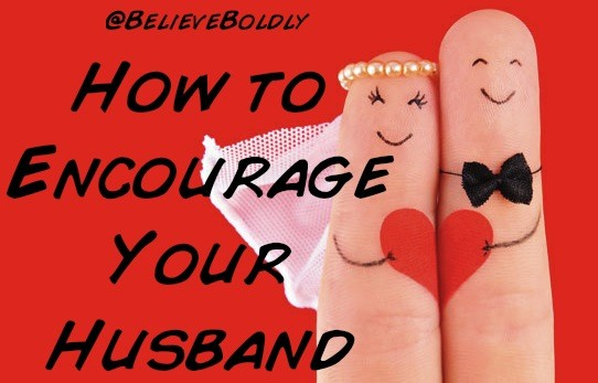 BB Encourage Hubby