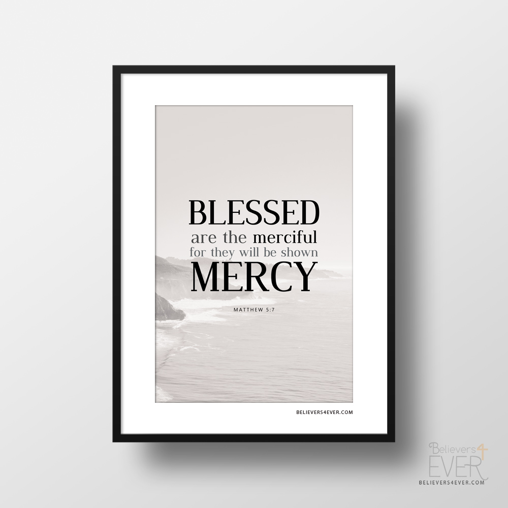 Christian Inspirational Wallpapers With Quotes Blessed Are The Merciful Art Print
