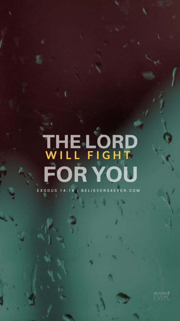 Galaxy S3 Quotes Wallpaper The Lord Will Fight For You Believers4ever Com