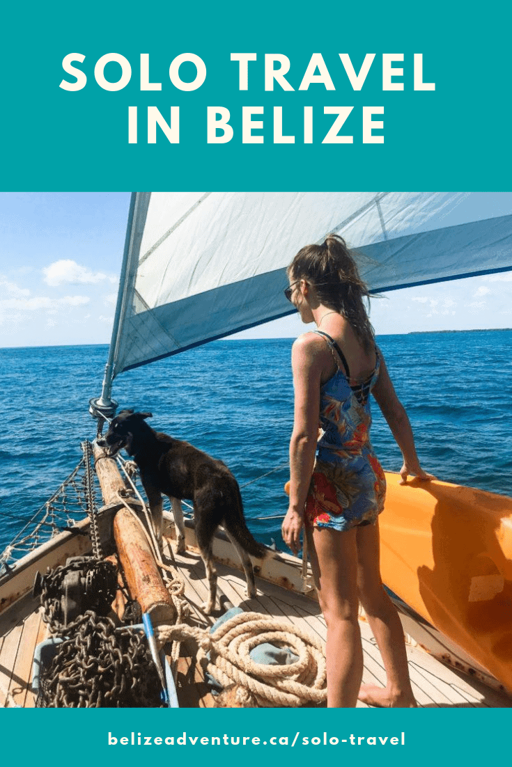 Tips For Solo Travel In Belize