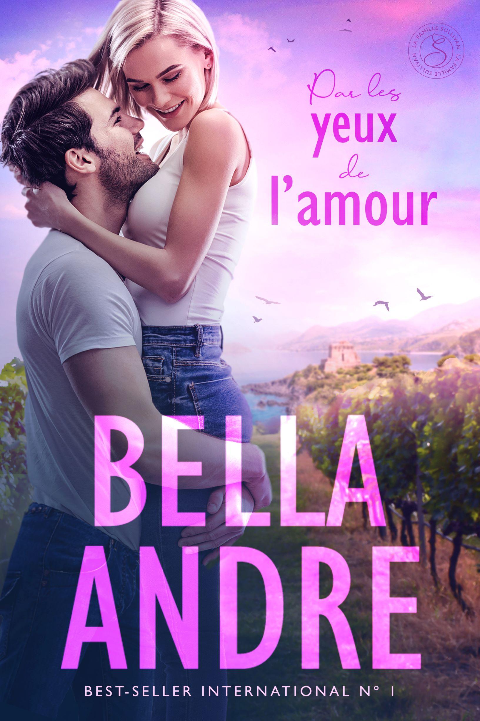 Les Yeux De L Amour : amour, L'amour, Bella, Andre