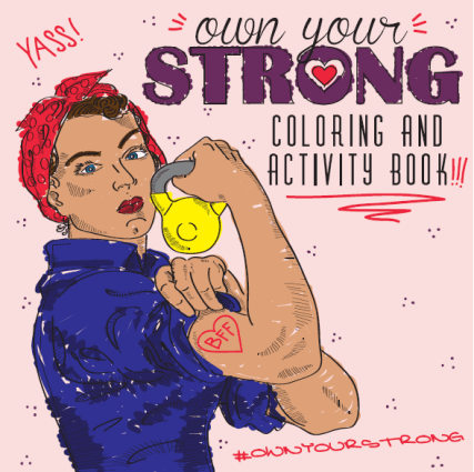 own your strong coloring and activity book