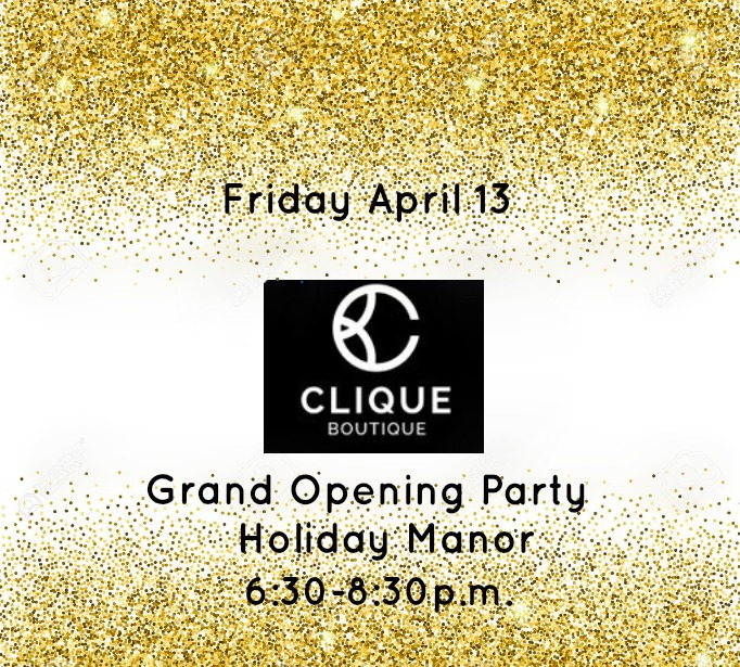 Join the Clique... Beauty Boutique - Friday Grand Opening