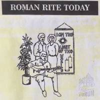 Truth of the Roman Rite Today.  Laugh or Cry.