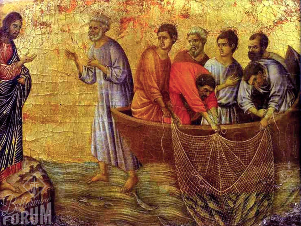 duccio's painting of the scene on Lake Tiberias, the apostles in the boat can hardly lift nets out while Peter is out of the boat on his way to Jesus
