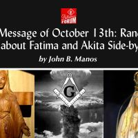 The Message of October 13th: Random Facts about Fatima and Akita Side-by-Side