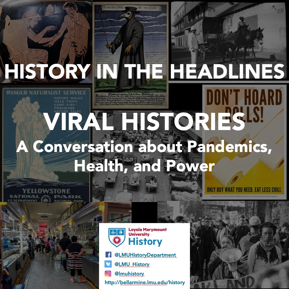 Viral Histories HiH - Viral Histories: Pandemics, Health, and Power