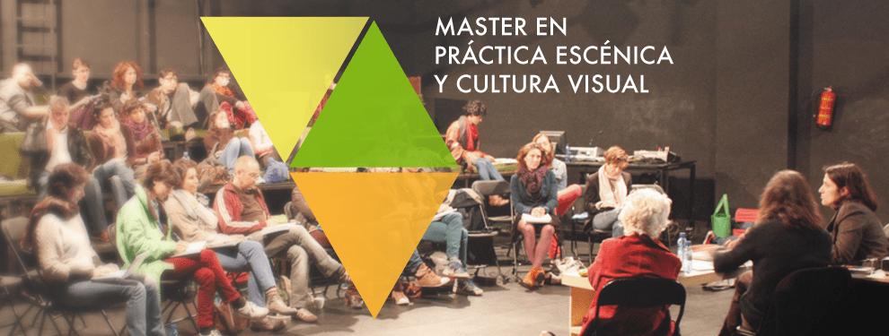 Máster en Práctica Escénica y Cultura Visual