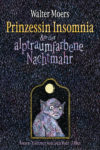 Prinzessin Insomnia der alptraumfarbene Nachtmahr von Walter Moers