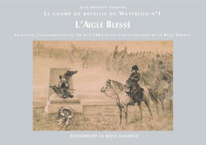 Le Champ de bataille de Waterloo N1: L'aigle blessé - Couverture