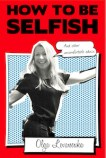 How To Be Selfish front
