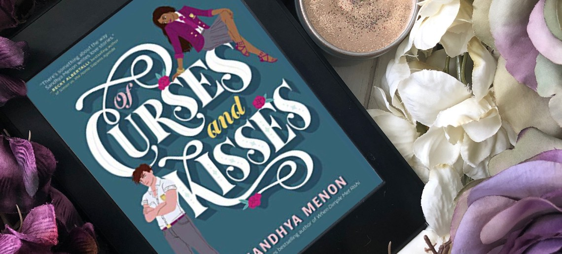 Of Curses & Kisses by Sandhya Menon