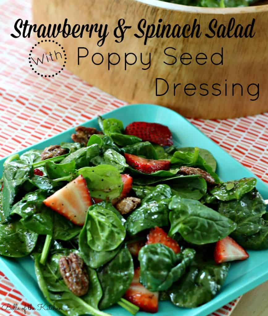 Belle of the Kitchen | Strawberry Spinach Salad with Poppy Seed Dressing