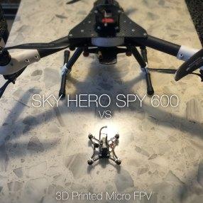 Skyhero Spy 600 vs 3D Printed micro-copter FPV