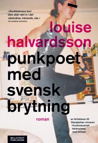Omslag till Louise Halvardssons roman Punkpoet med svensk brytning