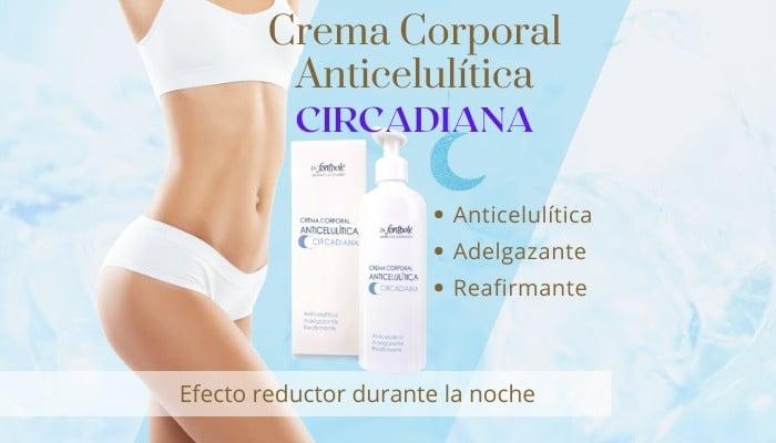 Crema Corporal Anticelulítica Circadiana - Dr. Fontboté.