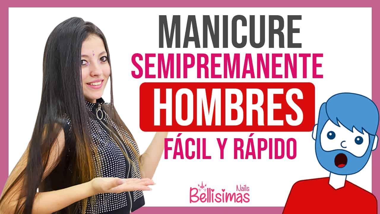 manicure semipermanente para hombres