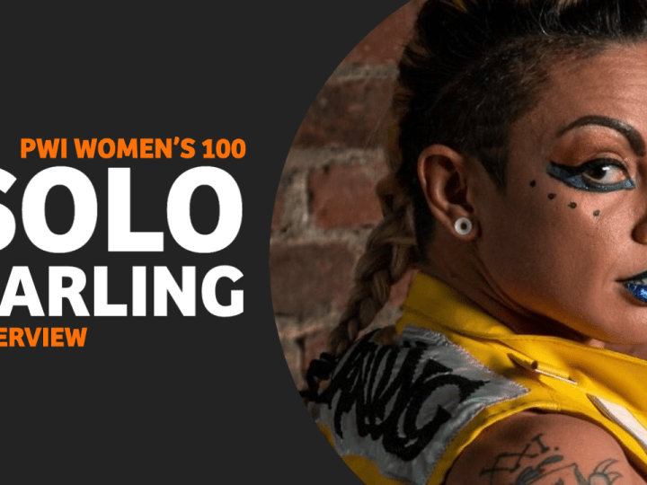 PWI Women's 100 Interview Series: #72 Solo Darling