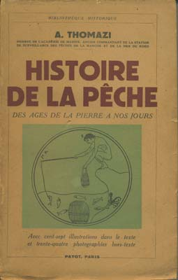 Histoire de la pêche, des âges de la pierre à nos jours