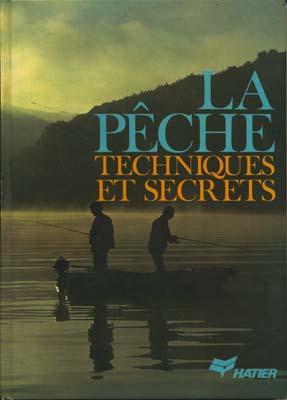 La pêche, technique et secrets